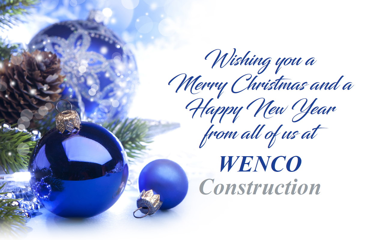 On behalf of the WENCO family, we wish you a Merry Christmas and a Happy New Year!
